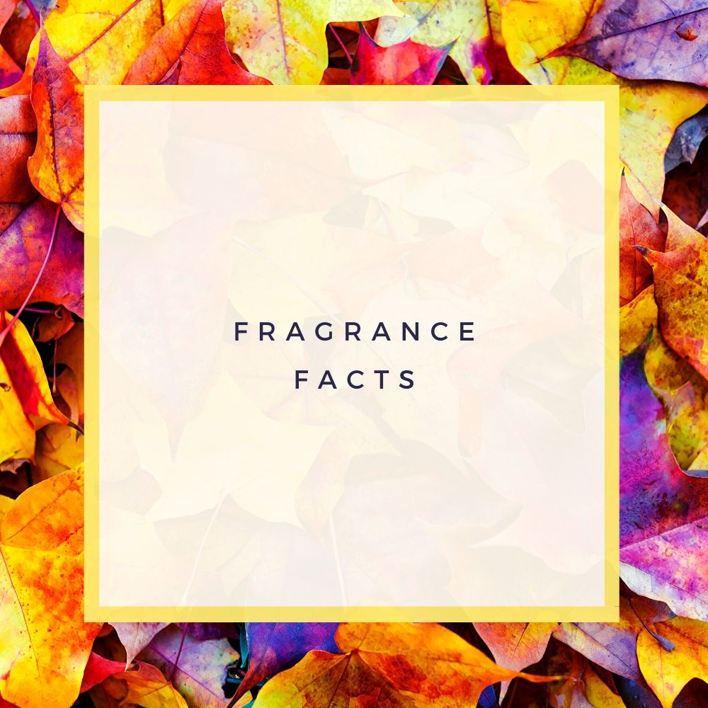 Fragrance Facts